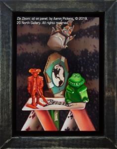 """Da Doom,"" oil on panel by Aaron Pickens"
