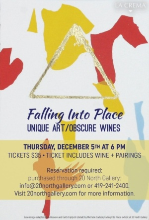 """""""Falling Into Place: Unique Art/Obscure Wines"""" tasting event postcard. Tickets $35, ticket includes wine and pairings. Reservations required: purchased through 20 North Gallery. Base image adapted from """"Heaven and Earth"""" by Michelle Carlson"""
